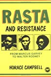Rasta and Resistance: From Marcus Garvey to Walter Rodney by: Horace Campbell