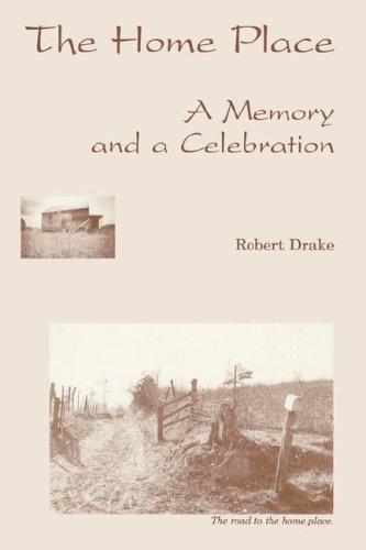 The Home Place: A Memory and a Celebration: The Restored Text