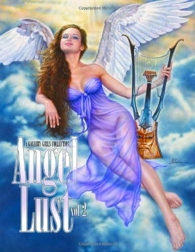Angel Lust 2 - A Gallery Girls Collection