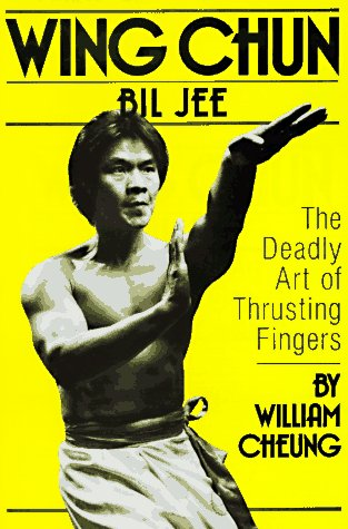 Wing Chun Bil Jee: The Deadly Art of Thrusting Fingers