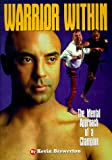 Warrior Within: Mental Approach of a Champion