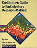 Buy Facilitator's Guide to Participatory Decision-Making from Amazon