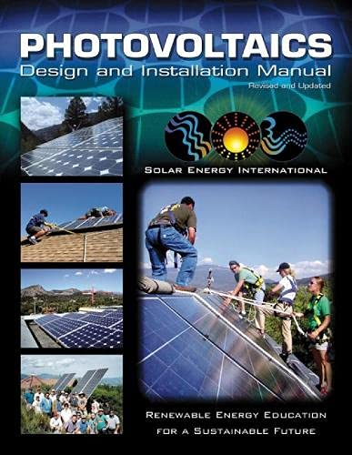 Photovoltaics: Design and Installation Manual, Solar Energy International