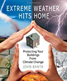 Extreme weather hits home