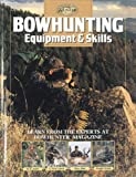 Bowhunting Equipment & Skills (Complete Hunter)