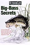 Big Bass fishing Secrets