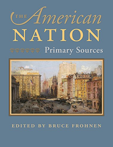 The American Nation: Primary Sources