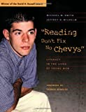 """Reading Don't Fix No Chevy's"" : Literacy in the Lives of Young Men"