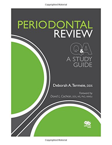 PERIODONTAL REVIEW QA & A STUDY GUIDE