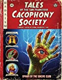 Tales of the San Francisco Cacophony Society, Galbraith, Carrie; Law, John