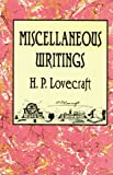 Miscellaneous Writings, Lovecraft, H. P.