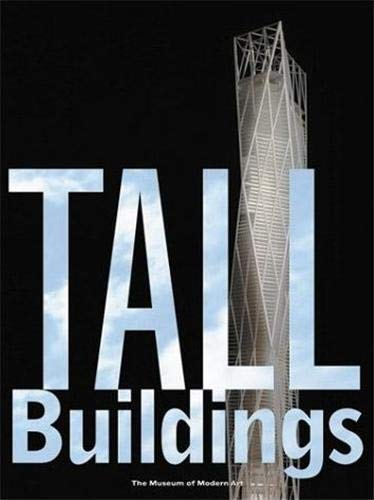 Tall Buildings by Terence Riley, Guy Nordenson