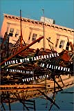 Living with Earthquakes in California: A Survivor's Guide