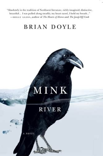 Mink River, Doyle, Brian