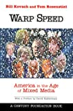 Warp Speed: America in the Age of the Mixed Media Culture/Tom Rosenstiel