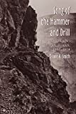 Song of the Hammer and Drill: The Colorado San Juan, 1860-1914