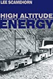High Altitude Energy: A History of Fossil Fuels in Colorado