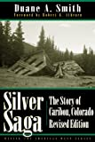 Silver Saga: The Story of Caribou, Colorado