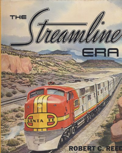 The Streamline Era, Robert Carroll Reed
