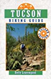 Tucson Hiking Guide (2nd Edition)