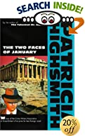 The Two Faces of January by  Patricia Highsmith (Paperback - March 1988)