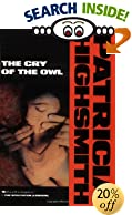 The Cry of the Owl by  Patricia Highsmith (Paperback - November 1989) 