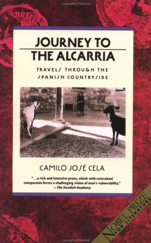 Journey to the Alcarria: Travels Through the Spanish Countryside (Traveler)