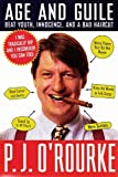 Age And Guile Beat Youth, Innocence, And A Bad Haircut: 25 Years Of P.J. O'Rourke