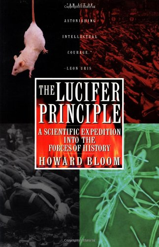 The Lucifer Principle, by Bloom, Howard