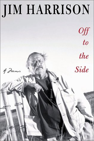 Off to the Side: A Memoir, Harrison, Jim