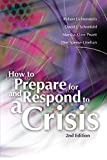 Buy How to Prepare for and Respond to a Crisis from Amazon
