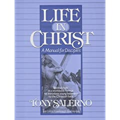 Life in Christ by Tony Salerno