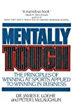 Buy Mentally Tough: The Principles of Winning at Sports Applied to Winning in Business from Amazon