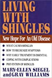 Living With Shingles: New Hope for an Old Disease