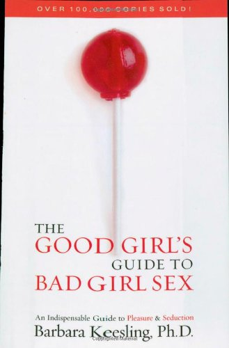 good girl's guide to bad girl's sex