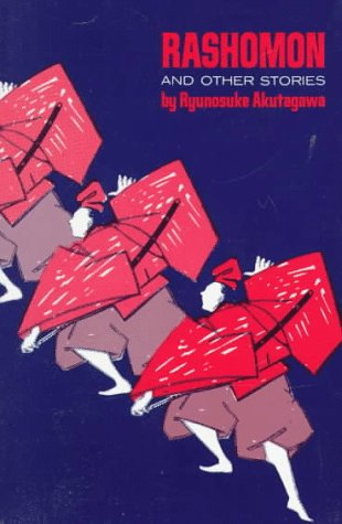 Rashomon and Other Stories, Akutagawa, Ryunosuke