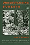 Understanding Forests (Sierra Club Books) by John J. Berger