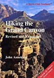 Arizona Hiking: Hiking the Grand Canyon (A Sierra Club Totebook)