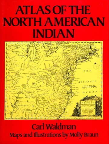 Atlas of the North American Indian, Carl Waldman