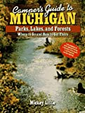 Camper's Guide to Michigan: Parks, Lakes, and Forests: Where to Go and How to Get There