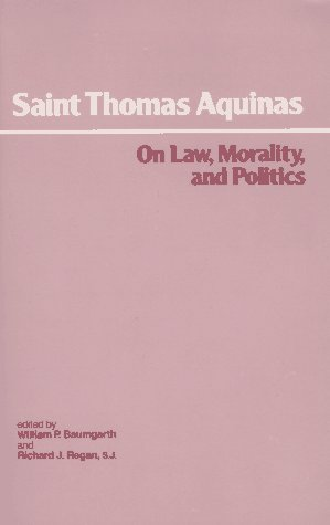 On Law, Morality, and Politics, Saint Thomas Aquinas
