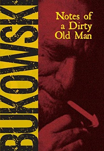 Notes of a Dirty Old Man, Bukowski, Charles