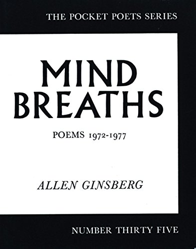 Mind Breaths: Poems 1972-1977 (City Lights Pocket Poets Series), Ginsberg, Allen