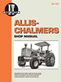  I&T Manual: Allis-Chalmers D-21, Two-Ten, D-19, 180, 185, 190, 200, 7000 series