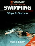 Swimming: Steps to Success (Steps to Success Activity Series), written by David G. Thomas