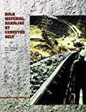 Bulk Material Handling by Conveyor Belt I