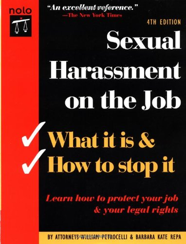 Sexual Harassment On The Job By William Petrocelli Barbara Kate Repa