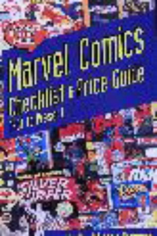 Marvel Comics Checklist And Price Guide: 1961 To  Present Cover