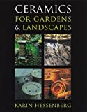 Ceramics for Gardens & Landscapes by Karin Hessenberg