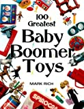 100 Greatest Baby Boomer Toys